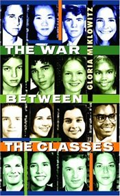 War between the Classes (Laurel-leaf books) - Miklowitz, Gloria D.