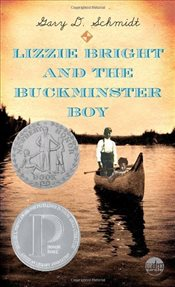 Lizzie Bright and the Buckminster Boy (Readers Circle (Laurel-Leaf)) - Schmidt, Gary D.