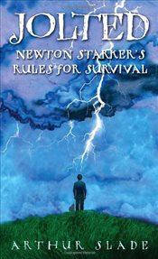 Jolted: Newton Starkers Rules for Survival - Slade, Arthur