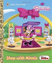 Shop with Minnie (Disney Junior: Mickey Mouse Clubhouse) (Little Golden Book) - Posner-Sanchez, Andrea