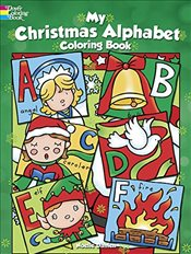 My Christmas Alphabet Coloring Book   - Dahlen, Noelle