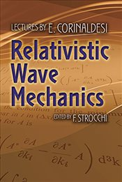 Relativistic Wave Mechanics  - Corinaldesi, E.