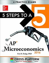 5 Steps to a 5 AP Microeconomics, 2016 Edition - Dodge, Eric