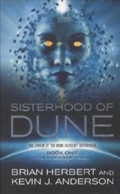 Sisterhood of Dune - Herbert, Brian