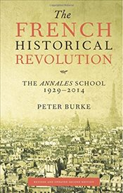 French Historical Revolution - Burke, Peter