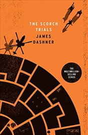 Scorch Trials : Maze Runner Series Book 2 - Dashner, James