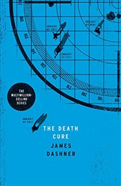 Death Cure : Maze Runner Series Book 3 - Dashner, James