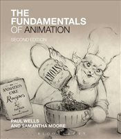Fundamentals of Animation 2e - Wells, Paul
