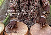 Moments of Mindfulness : African Wisdom - Föllmi, Danielle
