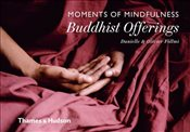Moments of Mindfulness : Buddhist Offerings - Föllmi, Danielle