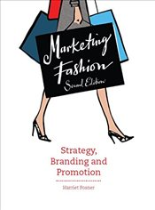 Marketing Fashion : Strategy, Branding and Promotion - Posner, Harriet
