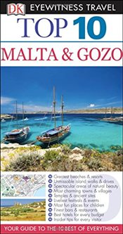 Malta & Gozo : DK Eyewitness Top 10 Travel Guide - Gallagher, Mary-Ann