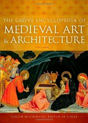 Grove Encyclopedia of Medieval Art and Architecture -