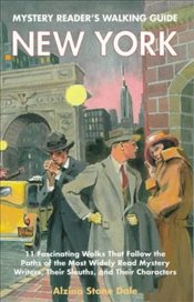 NEW YORK :  MYSTERY READERS WALKING GUIDE - DALE, ALZINA STONE
