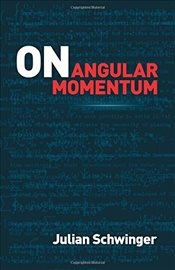 On Angular Momentum - Schwinger, Julian