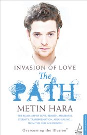 İnvasion Of Love : The Path - Hara, Metin