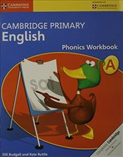 Cambridge Primary English Phonics Workbook A (Cambridge International Examinations) - Budgell, Gill
