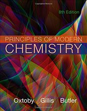 Principles of Modern Chemistry 8e - Oxtoby, David
