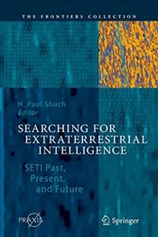 Searching for Extraterrestrial Intelligence  - Shuch, H. Paul