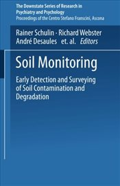 Soil Monitoring : Early Detection and Surveying of Soil Contamination and Degradation  - Steiger, William