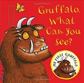 My First Gruffalo: Gruffalo, What Can You See? Buggy Book - Donaldson, Julia