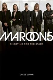 Maroon 5 : Shooting for the Stars - Govan, Chloe