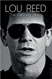 Lou Reed : The Defining Years - Doggett, Peter