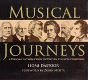 Musical Journeys : A Personal Introduction to Western Classical Composers - Dastoor, Homi