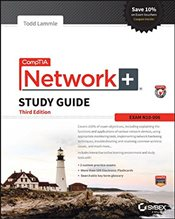 CompTIA Network+ Study Guide 3e : Exam N10-006 - Lammle, Todd