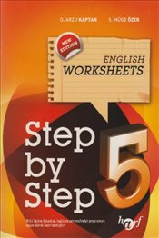 Step by Step : English Worksheets 5 - Kaptan, Arzu D.