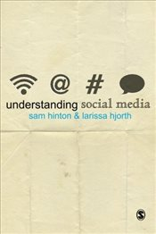Understanding Social Media - Hinton, Sam