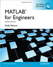 MATLAB for Engineers 4e - Moore, Holly