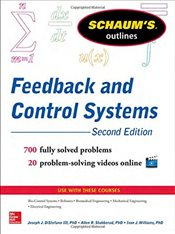 Schaums Outline of Feedback and Control Systems, 2nd Edition (Schaums Outline Series) - Distefano,