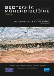 Geoteknik Mühendisliğine Giriş : Introduction to Geotechnical Engineering - Holtz, Robert D.