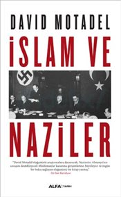 İslam ve Naziler - Motadel, David