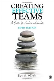 Creating Effective Teams 5e : A Guide for Members and Leaders - Wheelan, Susan A.