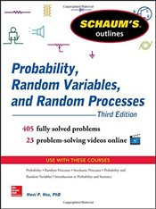 Schaums Outline of Probability, Random Variables, and Random Processes, 3rd Edition (Schaums Outli - HSU, HWEI P.