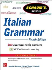 Schaums Outline of Italian Grammar, 4th Edition (Schaums Outline Series) - Germano, Joseph