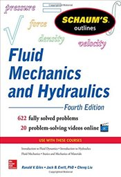 Schaums Outline of Fluid Mechanics and Hydraulics, 4th Edition (Schaums Outline Series) - Liu, Cheng