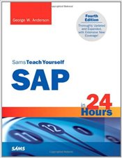 Sams Teach Yourself SAP in 24 Hours 4e - Anderson, George W.