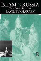 Islam in Russia : The Four Seasons - Bukharaev, Ravil