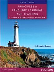 Principles of Language Learning and Teaching 6e - BROWN, H. DOUGLAS