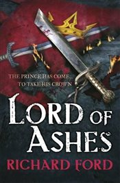 Lord of Ashes : Steelhaven : Book 3 - Ford, Richard