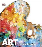 Art : A Visual History -