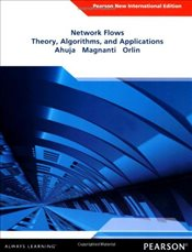 Network Flows : Theory, Algorithms and Applications - Ahuja, Ravindra K.