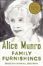 Family Furnishings : Selected Stories, 1995-2014 - Munro, Alice
