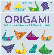 Origami : 100 tear-off sheets & 5 different models - Bowman, Lucy
