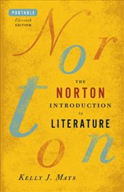 Norton Introduction to Literature : Portable Edition - Mays, Kelly J.