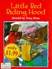 Little Red Riding Hood - Ross, Tony