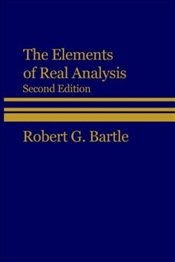 Elements of Real Analysis 2E - BARTLE, ROBERT G.